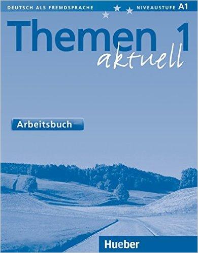 Themen aktuell 1: DaF/ Arbeitsbuch (แบบฝึกหัด)