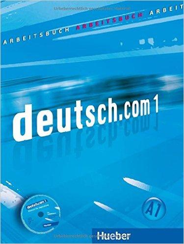 deutsch.com 1: DaF / Arbeitsbuch mit Audio-CD zum Arbeitsbuch (แบบฝึกหัด)