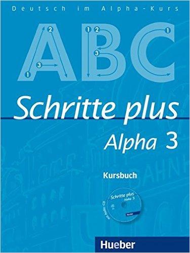 Schritte plus Alpha 3: DaF / Kursbuch mit Audio-CD