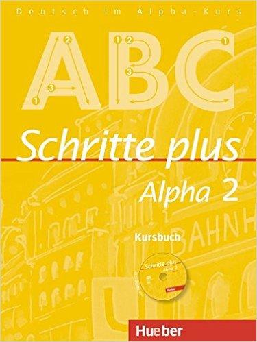 Schritte plus Alpha 2: DaF / Kursbuch mit Audio-CD
