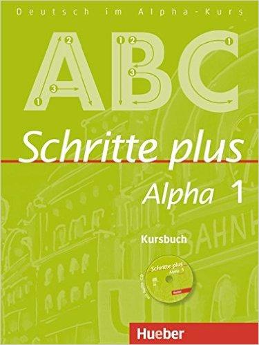 Schritte plus Alpha 1: DaF / Kursbuch mit Audio-CD