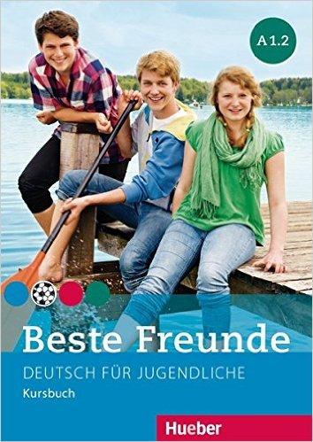 Beste Freunde A1/2: Deutsch für Jugendliche.DaF / Kursbuch (แบบเรียน)