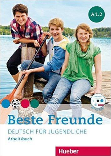 Beste Freunde A1/2: Deutsch für Jugendliche.DaF / Arbeitsbuch mit CD-ROM (แบบฝึกหัด)