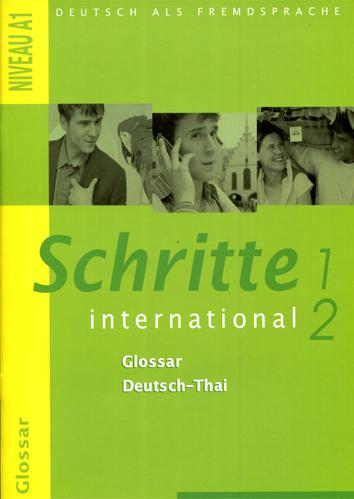 Schritte international 1: Glossary XXL DE-THA  (หนังสือคำศัพท์ประกอบแบบเรียน Schritte Inter 1 ฉบับเยอรมัน - ไทย)