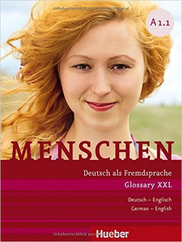 Menschen A1/1: Glossar XXL Deutsch-Englisch (หนังสือคำศัพท์ประกอบแบบเรียน Menschen A1.1)