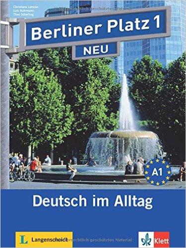 Berliner Platz 1 NEU: Lehr- und Arbeitsbuch mit 2 Audio-CDs zum Arbeitsbuchteil (แบบเรียน+แบบฝึกหัด)