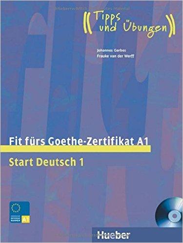 Fit fürs Goethe-Zertifikat A1: Start Deutsch 1.DaF / Lehrbuch mit integrierter Audio-CD (คู่มือสอบระดับ A1)