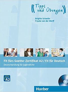 Fit fürs Goethe-Zertifikat A2 / Fit in Deutsch: Deutschprüfung für Jugendliche.DaF / Lehrbuch mit Audio-CD (คู่มือสอบ ระดับ A2 สำหรับเยาวชน)