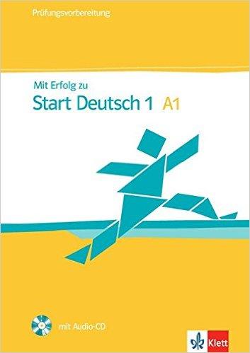 Mit Erfolg zu Start Deutsch 1: Übungs- und Testbuch + Audio-CD (คู่มือสอบ ระดับ A1)