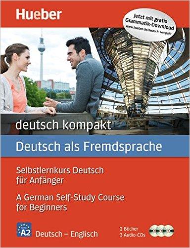 deutsch kompakt Neu: Englische Ausgabe / Paket: 2 Bücher + 3 Audio-CDs  (เรียนภาษาเยอรมันง่ายๆ ได้ด้วยตนเอง ระดับ A2)