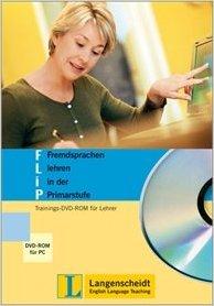 FliP Fremdsprachen lehren in der Primarstufe - DVD-ROM: Trainings-DVD-ROM für Lehrer