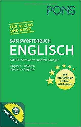 PONS Basiswörterbuch Englisch: 50.000 Stichwörter & Wendungen