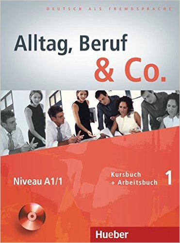 Alltag, Beruf & Co. 1: DaF KB+AB (ภาษาเยอรมันเพื่ออาชีพ ระดับA1/1)