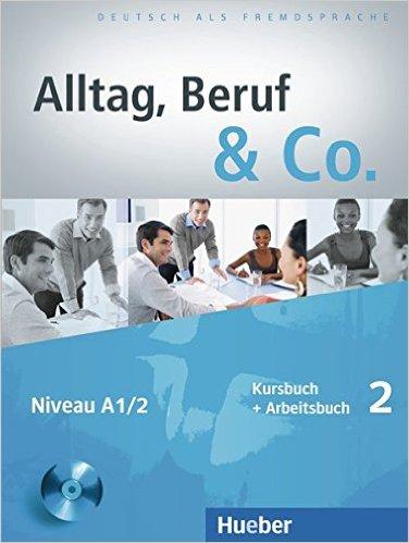 Alltag, Beruf & Co. 2: DaF KB+AB (ภาษาเยอรมันเพื่ออาชีพ ระดับ A1/2)