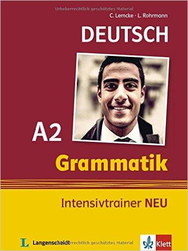 Grammatik Intensivtrainer NEU A2 (ไวยากรณ์ภาษาเยอรมันระดับ A2)