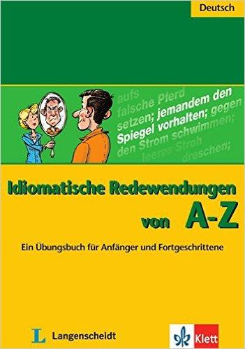 Idiomatische Redewendungen von A - Z (สำนวนภาษาเยอรมัน)
