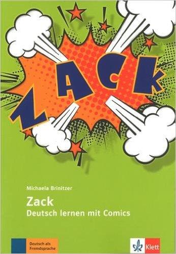 Zack (เรียนภาษาเยอรมันด้วยการ์ตูน ระดับ A2 - B2)
