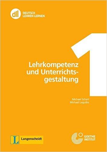 DLL 01: Lehrkompetenz und Unterrichtsgestaltung: Buch mit DVD