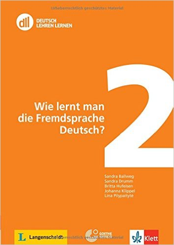 DLL 02: Wie lernt man die Fremdsprache Deutsch?: Buch mit DVD