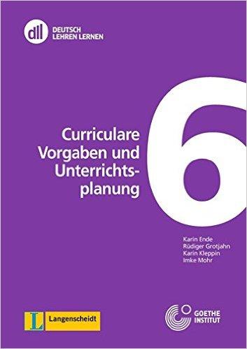 DLL 06: Curriculare Vorgaben und Unterrichtsplanung: Buch mit DVD