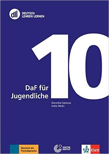 DLL 10: DaF für Jugendliche: Deutsch als Fremdsprache . Buch mit DVD-Video