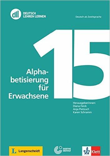 DLL 15: Alphabetisierung für Erwachsene: Buch mit Video-DVD