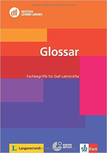 DLL Glossar: Fachbegriffe für DaF-Lehrkräfte