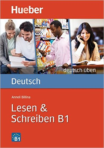 Lesen & Schreiben B1 (แบบฝึกหัดอ่าน และเขียน ระดับ B1)