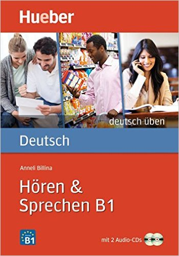 Hören & Sprechen B1: Buch mit 2 Audio-CDs (แบบฝึกหัด ฟัง และพูด ระดับ B1)