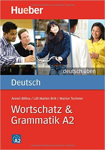 Wortschatz & Grammatik A2 (แบบฝึกหัด คำศัพท์ และไวยากรณ์ ระดับ A2)