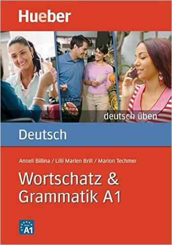 Wortschatz & Grammatik A1 (แบบฝึกหัด คำศัพท์ และไวยากรณ์ ระดับ A1)
