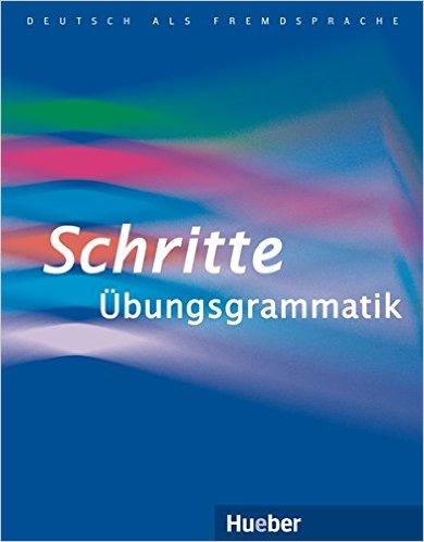 Schritte Übungsgrammatik (ไวยากรณ์เยอรมัน แบบฝึกหัด พร้อมคำอธิบาย)