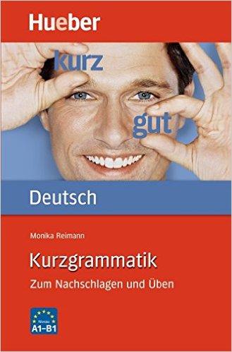 Kurzgrammatik Deutsch (ไวยากรณ์เยอรมันฉบับพกพา)
