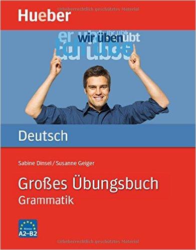 Großes Übungsbuch Deutsch (ไวยากรณ์เยอรมันพี่บิ๊ก ระดับ A1 - B1)