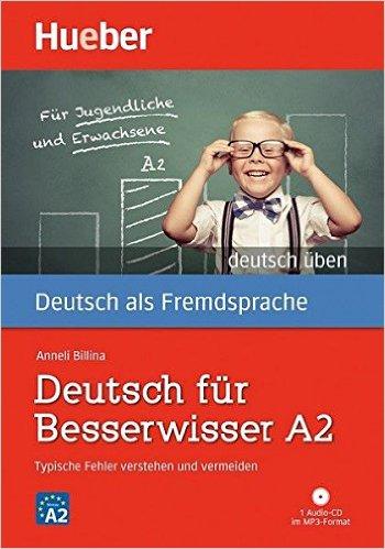 Deutsch für Besserwisser A2: Typische Fehler verstehen und vermeiden / Buch mit MP3-CD (GRAM