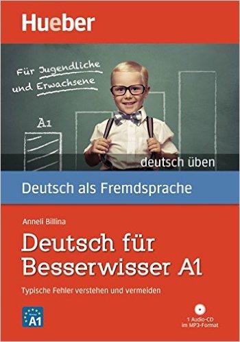 Deutsch für Besserwisser A1: Typische Fehler verstehen und vermeiden / Buch mit MP3-CD (GRAM