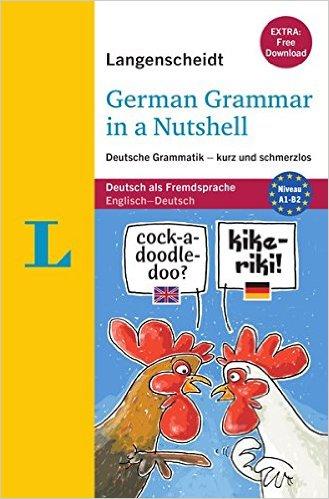 Langenscheidt German Grammar in a Nutshell