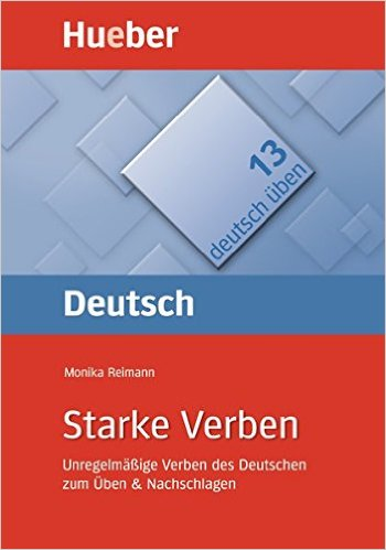 Starke Verben: Unregelmäßige Verben (แบบฝึกหัดไวยากรณ์: กริยาผันไม่ตามกฎ)