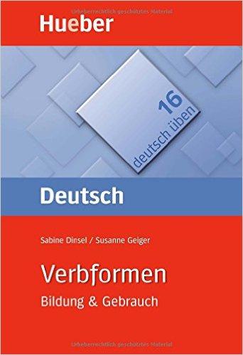 Verbformen: Bildung & Gebrauch (คำกริยา: การสร้าง และการใช้งาน)
