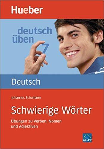 Deutsch üben: Schwierige Wörter: Bd 7