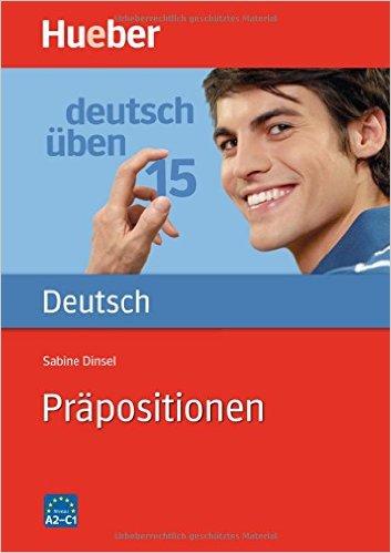 Deutsch üben 15. Präpositionen (แบบฝึกหัดไวยากรณ์: คำบุพบท)