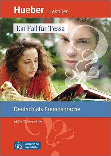 หนังสือ่านนอกเวลา Ein Fall für Tessa ระดับ A2