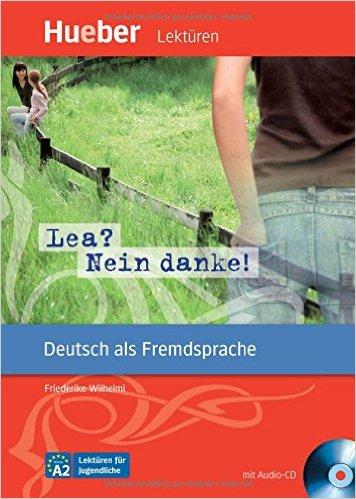 หนังสืออ่านนอกเวลา Lea? Nein danke! ระดับ A2