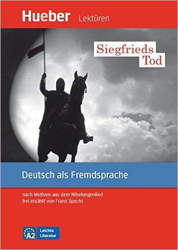 หนังสืออ่านนอกเวลา Siegfrieds Tod ระดับ A2