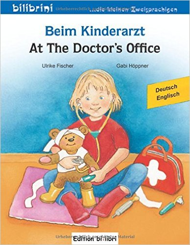 Beim Kinderarzt: Kinderbuch Deutsch-Englisch (หนังสือสำหรับเด็ก เยอรมัน - อังกฤษ)