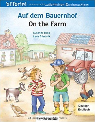 Auf dem Bauernhof (หนังสือสำหรับเด็ก เยอรมัน - อังกฤษ)