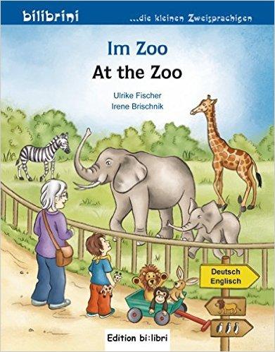 Im Zoo (หนังสือสำหรับเด็ก เยอรมัน - อังกฤษ)