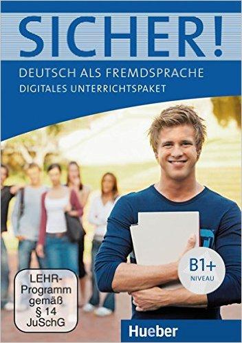 Sicher ! B1+: Deutsch als Fremdsprache / Digitales Unterrichtspaket